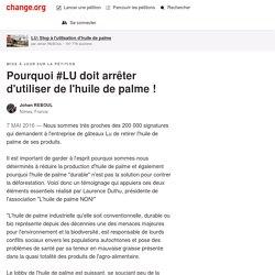 Pourquoi #LU doit arrêter d'utiliser de l'huile de palme