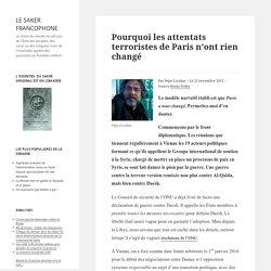 Pourquoi les attentats terroristes de Paris n'ont rien changé