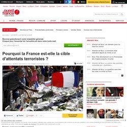 Pourquoi la France est-elle la cible d'attentats terroristes ?