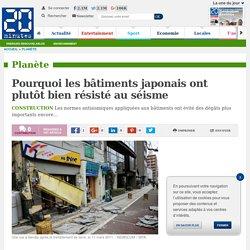 Pourquoi les bâtiments japonais ont plutôt bien résisté au séisme