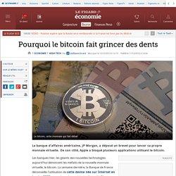Pourquoi le bitcoin fait grincer des dents