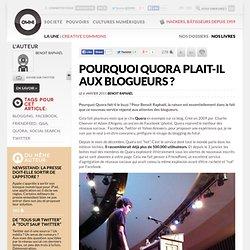 Pourquoi Quora plait-il aux blogueurs ? » Article » OWNI, Digital Journalism