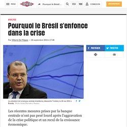 Pourquoi le Brésil s'enfonce danslacrise
