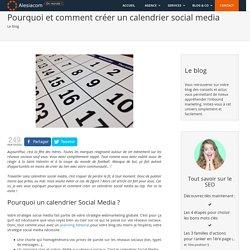 Pourquoi et comment créer un calendrier social media