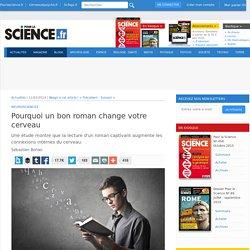 Pourquoi un bon roman change votre cerveau - Pour la Science