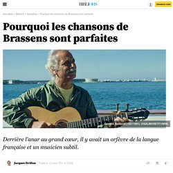 Pourquoi les chansons de Georges Brassens sont parfaites- 15 mars 2011