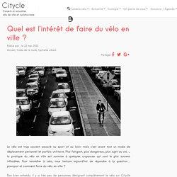 Pourquoi choisir le vélo pour circuler en ville?