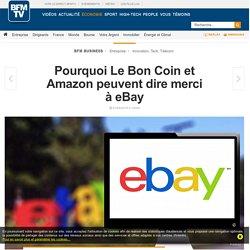 Pourquoi Le Bon Coin et Amazon peuvent dire merci à eBay