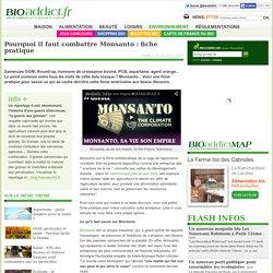 Pourquoi il faut combattre Monsanto : fiche pratique