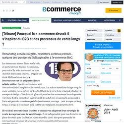 [Tribune] Pourquoi le e-commerce devrait-il s'inspirer du B2B et des processus de vente longs ?