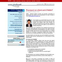 Pourquoi un client est-il fidèle? (Novembre - Décembre 2006) : Breton Communications