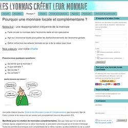 Pourquoi une monnaie locale et complémentaire ? » Les Lyonnais créent leur monnaie !