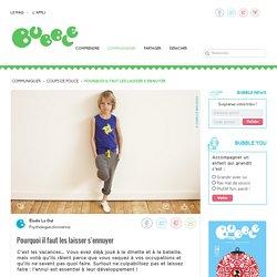 Bubble – comprendre et surprendre nos enfants