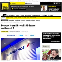 Pourquoi le conflit social à Air France continue-t-il ?