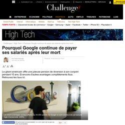 Pourquoi Google continue de payer ses salariés après leur mort