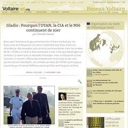 Gladio : Pourquoi l'OTAN, la CIA et le MI6 continuent de nier, par Daniele Ganser