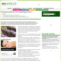 Pourquoi préférer les cosmétiques bio ?
