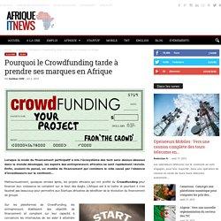 Pourquoi le Crowdfunding tarde à prendre ses marques en Afrique