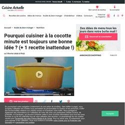 Pourquoi cuisiner à la cocotte minute est toujours une bonne idée ? (+ 1 recette inattendue !) - Cuisine Actuelle