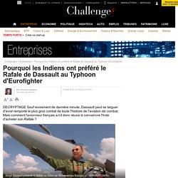 Pourquoi les Indiens ont préféré le Rafale de Dassault au Typhoon d'Eurofighter