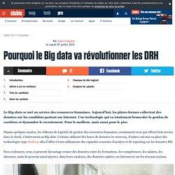Pourquoi le Big data va révolutionner les DRH