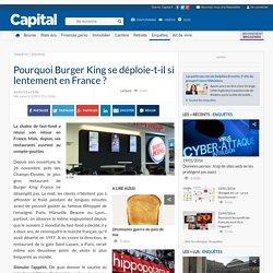 Pourquoi Burger King se déploie-t-il si lentement en France