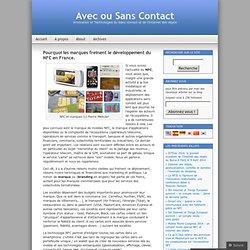 Pourquoi les marques freinent le développement du NFC en France.