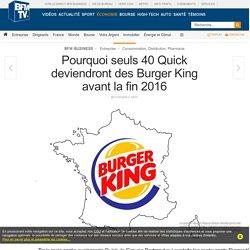 Pourquoi seuls 40 Quick deviendront des Burger King avant la fin 2016