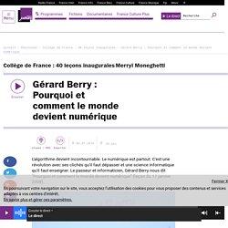 Gérard Berry : Pourquoi et comment le monde devient numérique