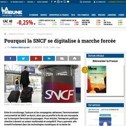 Pourquoi la SNCF se digitalise à marche forcée