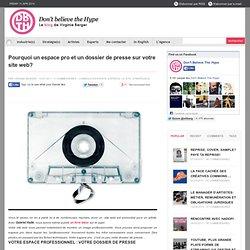 Pourquoi un espace pro et un dossier de presse sur votre site web