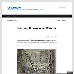 Pourquoi Bitcoin va s'effondrer !