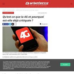 Qu'est-ce que la 4G et pourquoi est-elle déjà critiquée