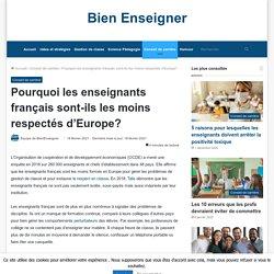Pourquoi les enseignants français sont-ils les moins respectés d'Europe?