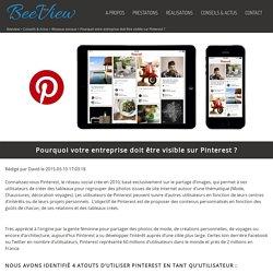 Pourquoi votre entreprise doit être visible sur Pinterest ? - Beeview
