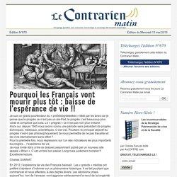 Pourquoi les Français vont mourir plus tôt : baisse de l'espérance de vie !!