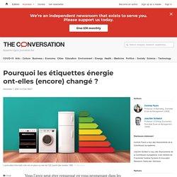 Pourquoi lesétiquettes énergie ont-elles (encore) changé?