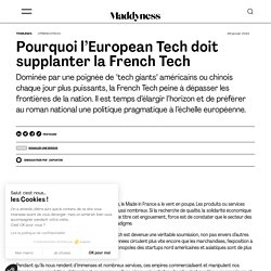 Pourquoi l'European Tech doit supplanter la French Tech