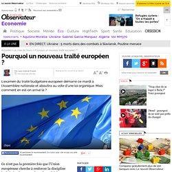 Pourquoi un nouveau traité européen ?