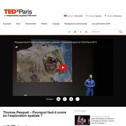 Thomas Pesquet, sa vision de l'exploration spatiale