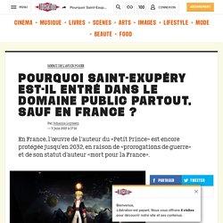 Pourquoi Saint-Exupéry est-il entré dans le domaine public partout, sauf en France?