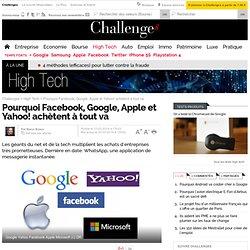 Pourquoi Google, Apple, Yahoo! et Facebook ont soif d'acquisitions