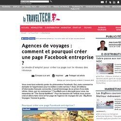 Agences de voyages : comment et pourquoi créer une page Facebook entreprise ?