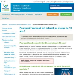 Pourquoi Facebook est interdit au moins de 13 ans ?