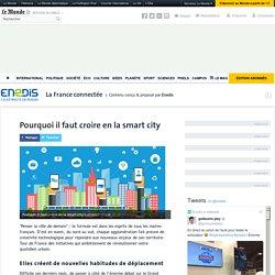 Pourquoi il faut croire en la smart city