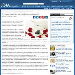 Pourquoi cherche-t-on à fidéliser ses clients ? - Jeunes Du Maroc, Portail des Jeunes - JDM Magazine