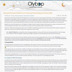 Olybop.info » Olybop.info [dossier] Pourquoi Fireworks est mieux que Photoshop pour faire du WEB