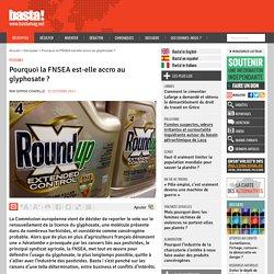 Pourquoi la FNSEA est-elle accro au glyphosate
