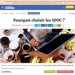 Pourquoi choisir les SPOC ?, Formation & Elearning
