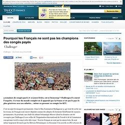Pourquoi les Français ne sont pas les champions des congés payés